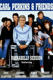 Carl Perkins & Friends: Blue Suede Shoes - A Rockabilly Session