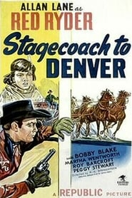 Stagecoach to Denver affisch