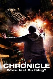Chronicle – Wozu bist du fähig? (2012)