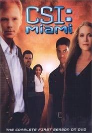 CSI: Miami saison 1 streaming vf