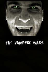 The Vampyre Wars