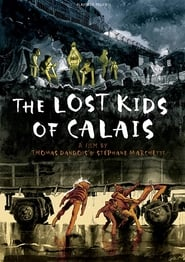 The Lost Kids of Calais