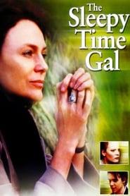 The Sleepy Time Gal (2001)