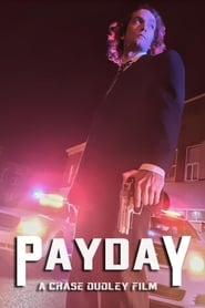 Payday (2018) Watch Online Free
