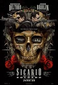 Sicario: Day of the Soldado (2018), filme online subtitrat în Română