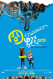 Orz Boyz Watch and Download Free Movie in HD Streaming