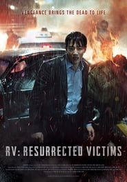 RV: Resurrected Victims (2017) Watch Online Free