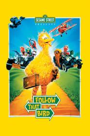 Sesame Street Presents Follow That Bird en Streaming Gratuit Complet Francais