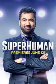 Superhuman 2017 Online Subtitrat