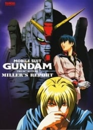 Mobile Suit Gundam: The 08th MS Team - Miller's Report imagem
