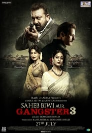 Saheb Biwi Aur Gangster 3 (2018) Full Movie