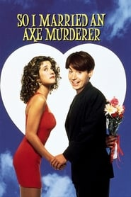 bilder von So I Married an Axe Murderer