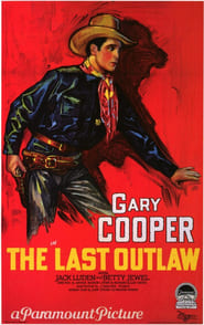 The Last Outlaw Watch and Download Free Movie in HD Streaming