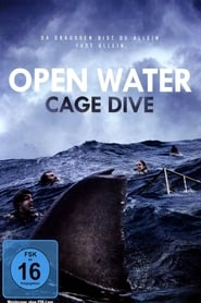 Open Water – Cage Dive (2017)