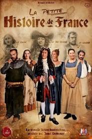 La Petite Histoire de France
