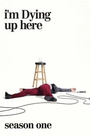 Streaming I'm Dying Up Here poster