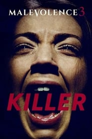 Malevolence 3: Killer  [HD]