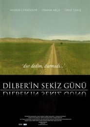 Dilber'in Sekiz Günü Online HD Filme Schauen