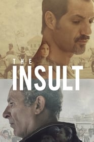 The Insult (2017) Watch Online Free