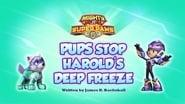 Mighty Pups, Super Paws: Pups Stop Harold's Deep Freeze