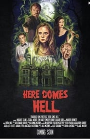 Watch Here Comes Hell (2019)