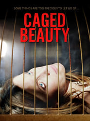 Caged Beauty (2016)