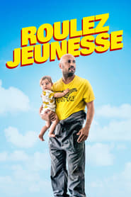Film Roulez jeunesse 2018 en Streaming VF
