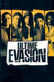 Ultime Évasion (2008) Netflix HD 1080p