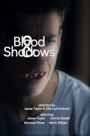Blood&Shadows