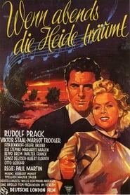 Wenn abends die Heide träumt (1952)
