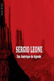 Sergio Leone – Une Amérique de légende
