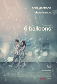 6 Balloons (2018) Watch Online Free