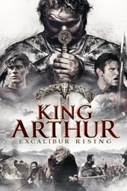 King Arthur: Excalibur Rising 2017 Full Movie Watch Online HD