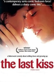 The Last Kiss Film Plakat