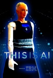 Watch This Is A.I. (2018)