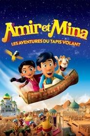 Amir et Mina : Les aventures du tapis volant en streaming
