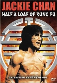 Half A Loaf Of Kung Fu Full Movie Online
