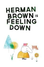 Herman Brown is Feeling Down