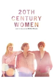20th Century Women Streaming complet VF