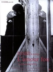 L'Amour Fou film streame