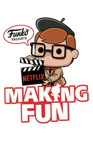 Watch Making Fun: The Story of Funko (2018)