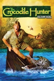 The Crocodile Hunter: Collision Course Full Movie netflix