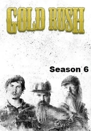 Gold Rush - Season 6