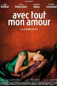 Avec tout mon amour (2001)