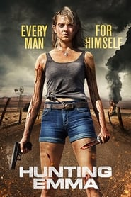 Watch Hunting Emma (2017)