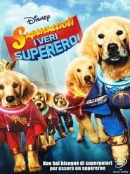 Supercuccioli - I veri supereroi (2013)