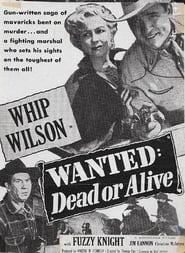 Wanted: Dead or Alive 1951 Watch and Download Free Movie in HD Streaming