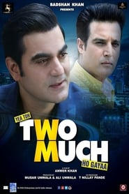 Yea Toh Two Much Ho Gayaa (2016) Movie Free Download & Watch Online