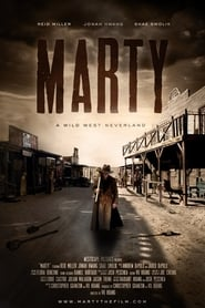 Marty: A Wild West Neverland (2016) Watch Online Free