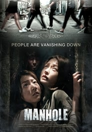 Manhole Watch and get Download Manhole in HD Streaming